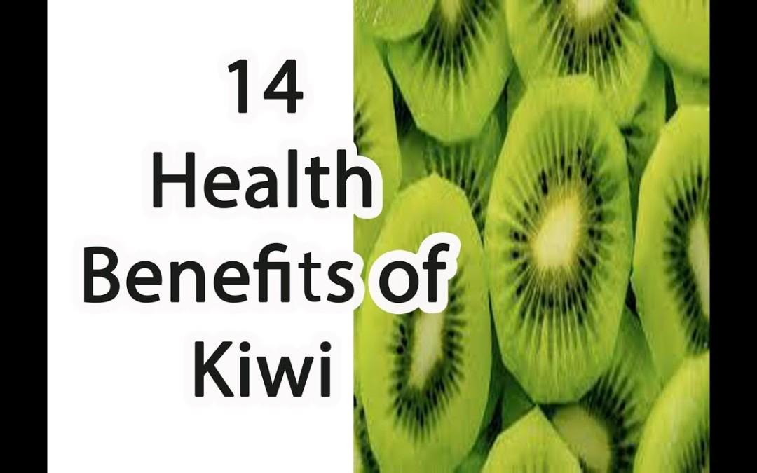 14 health benefits of kiwi    kiwi fruit benefits for diabetes    how to eat kiwi