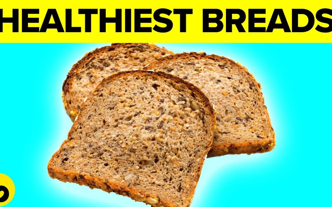 5 Healthiest Types Of Bread To Consume