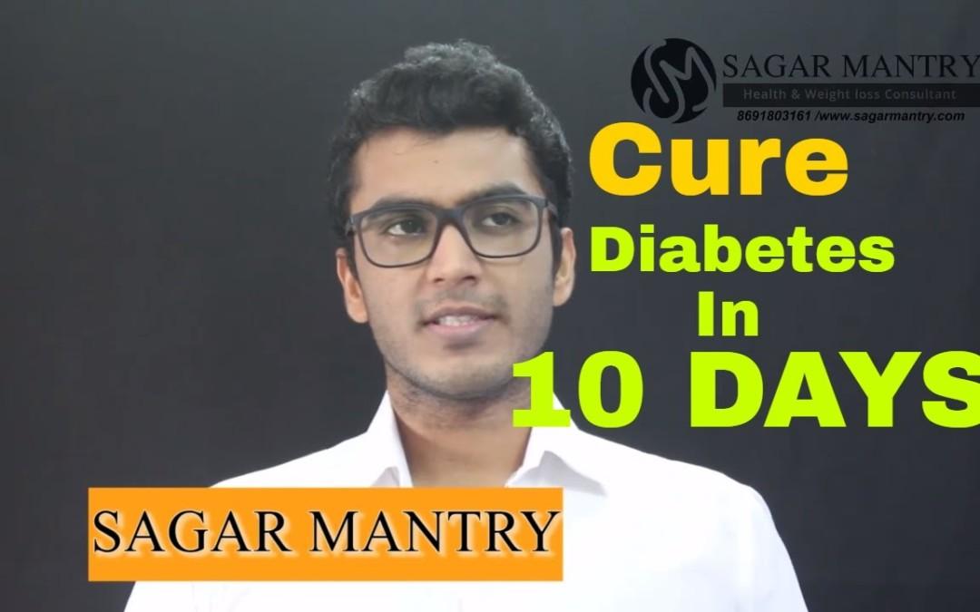 Diabetes Cure Permanently! 10 days Diabetes Diet
