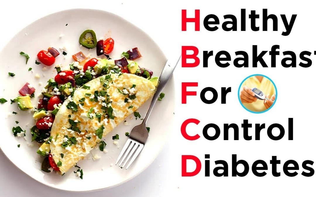 Healthy Breakfast Ideas for Control Diabetes   Diabetes Diet   Diabetes   Healthy Diet   ABC HEALTH