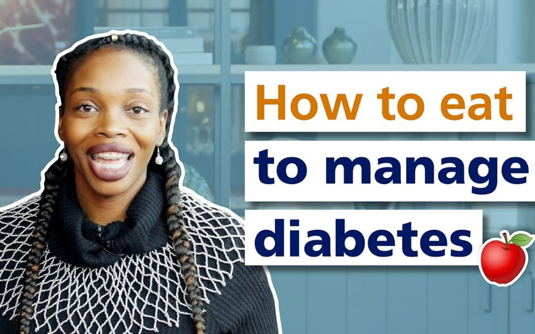 How to eat to manage diabetes
