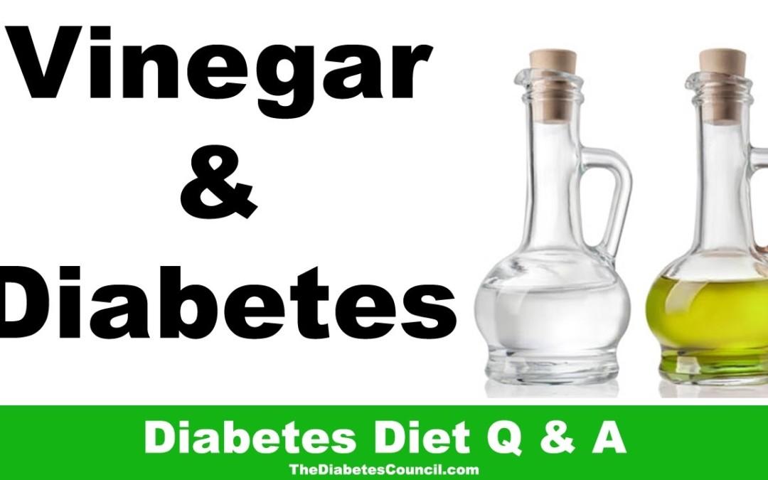 Is Vinegar Good For Diabetes? Including Apple Cider Vinegar