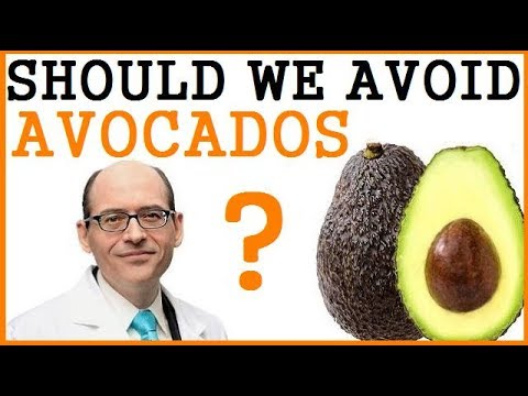 Should We Avoid Avocados? Dr Michael Greger