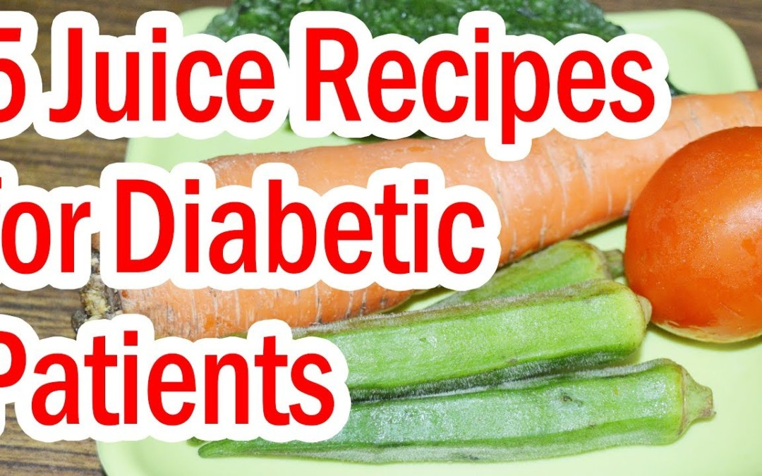 Top 5 Juice Recipes for Diabetic Patients