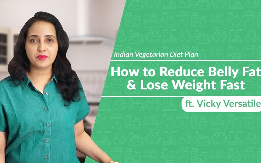 1200 Calories Indian Vegetarian Diet Plan   Reduce Belly Fat & Lose Weight Fast ft. Vicky Versatile