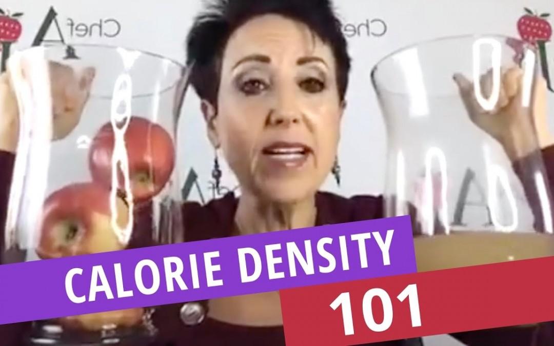 CALORIE DENSITY 101
