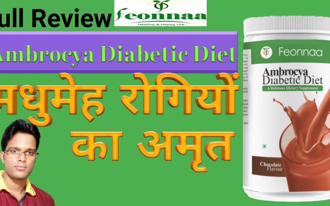 Feonnaa Ambrocya Diabetic Diet with its benefits