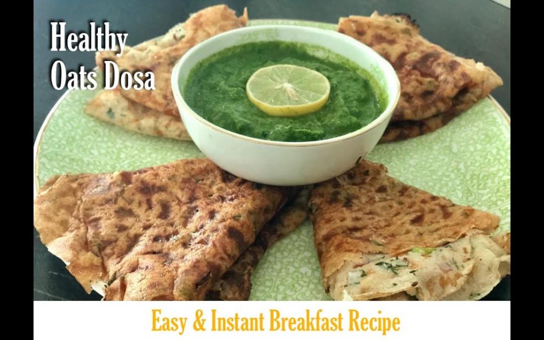 Healthy Oats Dosa   Diabetic Treats   Healthy Recipes