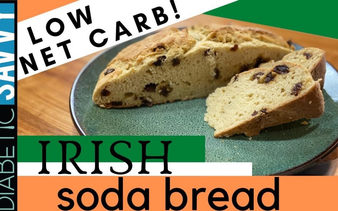 IRISH SODA BREAD – DIABETIC FRIENDLY, LOW NET CARB & NO ADDED SUGAR!