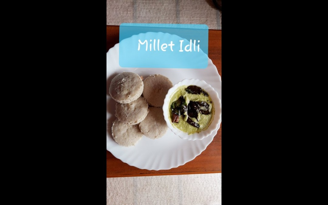 Millet Idli/Healthy Diet for Diabetic/Healthy food/Fox Millet Idli