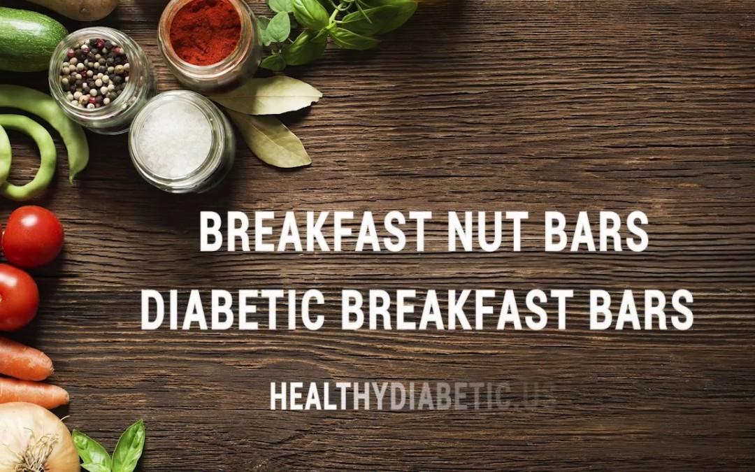 Tasty Solutions for Diabetes Breakfast Recipe – Diabetic Breakfast Bars