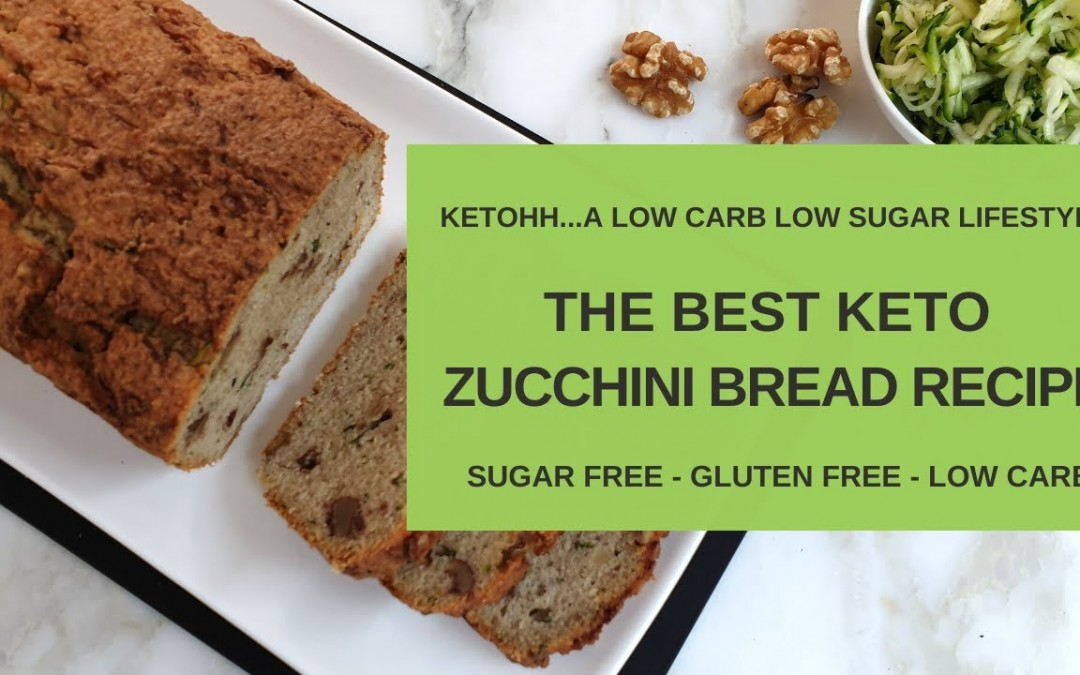 The Best Keto Zucchini Bread Recipe | Ketohh | Low Carb, Sugar Free and Gluten Free