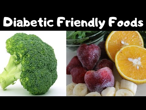 What To Eat On Diabetes ! Best Diabetic-Friendly Food! Diabetic diet meal plans