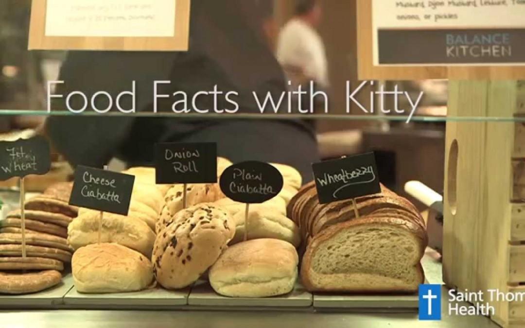 WHEAT VS WHITE BREAD Food Facts with Kitty — Saint Thomas Health