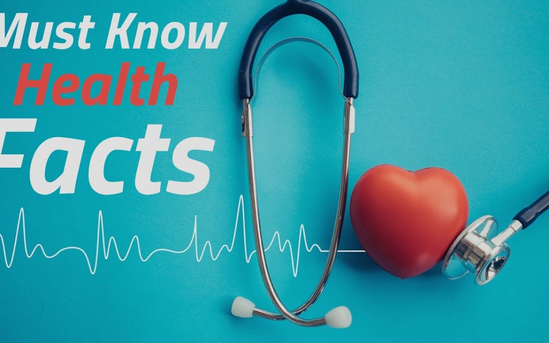 3 Facts You Must Know About Health