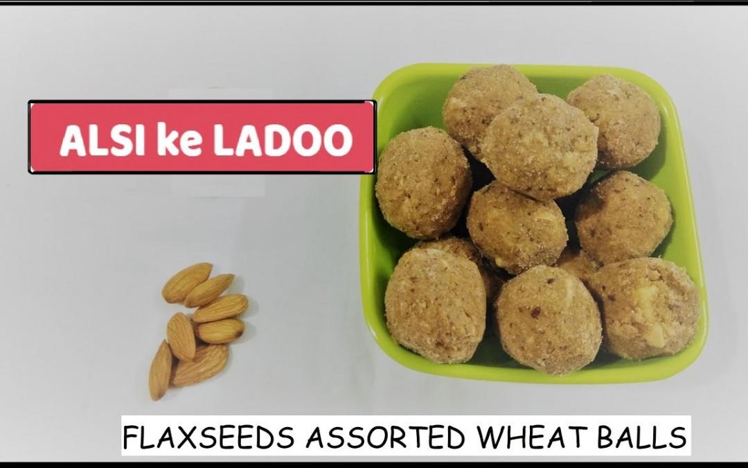 Alsi ke Ladoo – Diabetes Special Recipe | Flaxseeds Laddoo Recipe | How to make Alsi ki Pinni Laddu