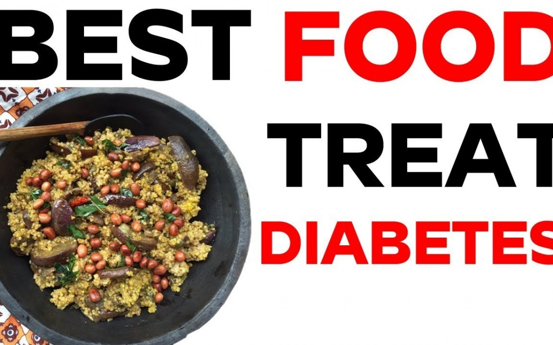 Best Foods to Treat Diabetes   Superfoods for Diabetes   Healthy Diabetic Diet