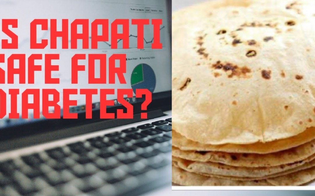 Is It good to Recommend Chapati (Flat Bread) as a substitute for Rice in Diabetics?