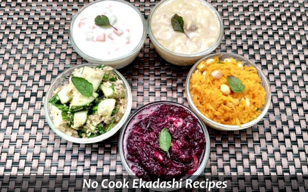 No Cook Ekadashi Recipes I Sattvic Recipes