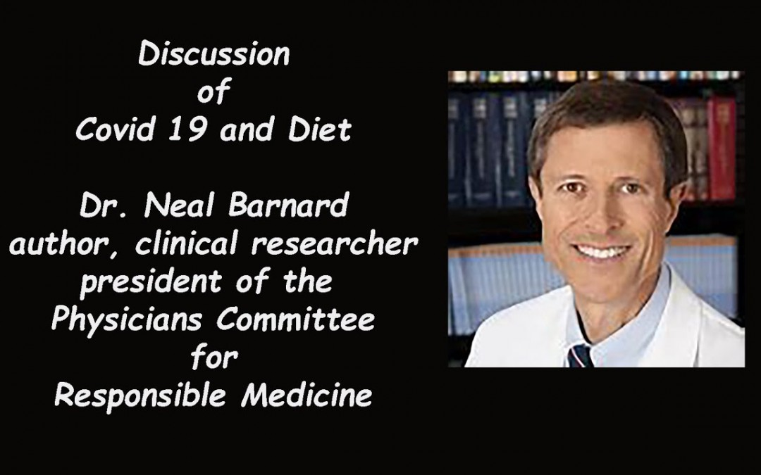 Discussion of Covid 19 and Diet