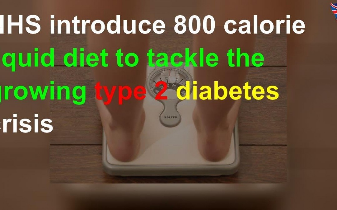 NHS introduce 800 calorie liquid diet to tackle the growing type 2 diabetes crisis