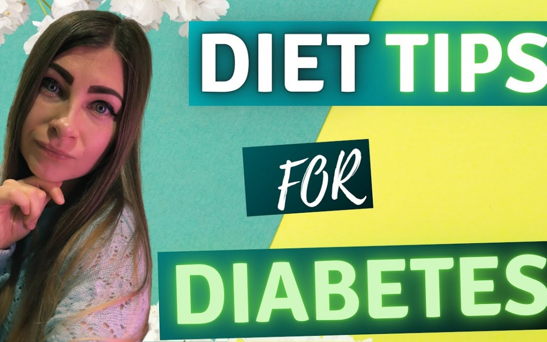7 Diet Tips for Type 2 Diabetics [What to Eat When You Have Type 2 Diabetes?]