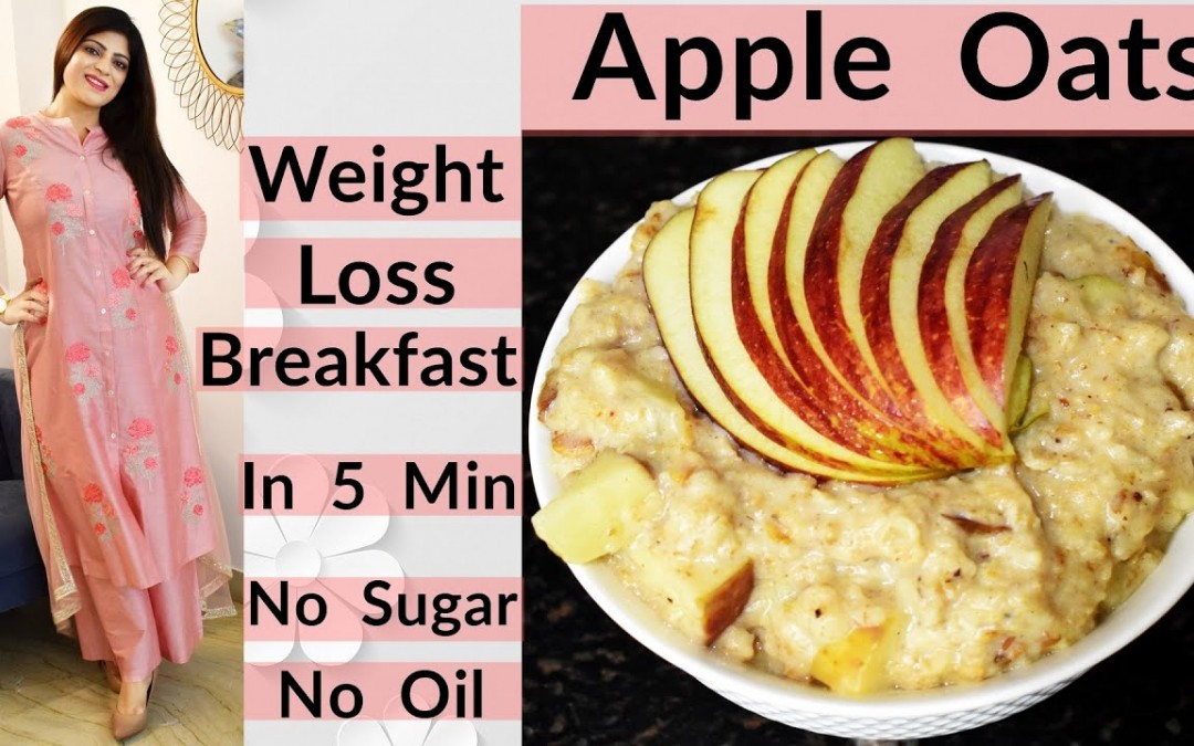 Apple Oats   Diwali Special   Weight Loss Breakfast   Oats Recipes For Weight Loss   Dr.Shikha Singh