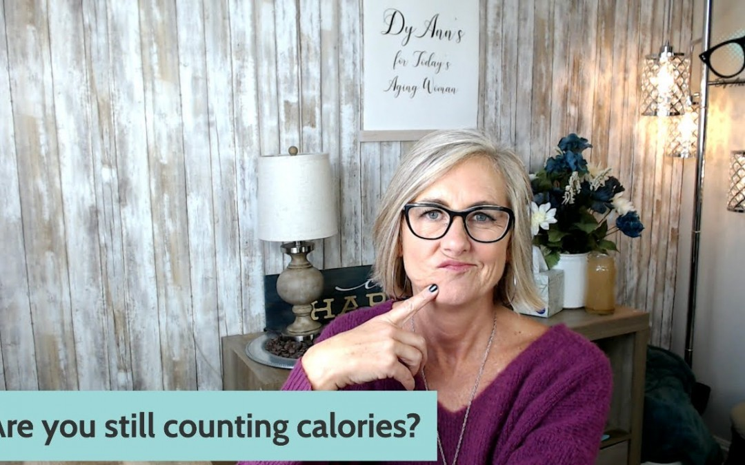 Are you still counting calories?   Intermittent Fasting for Today's Aging Woman