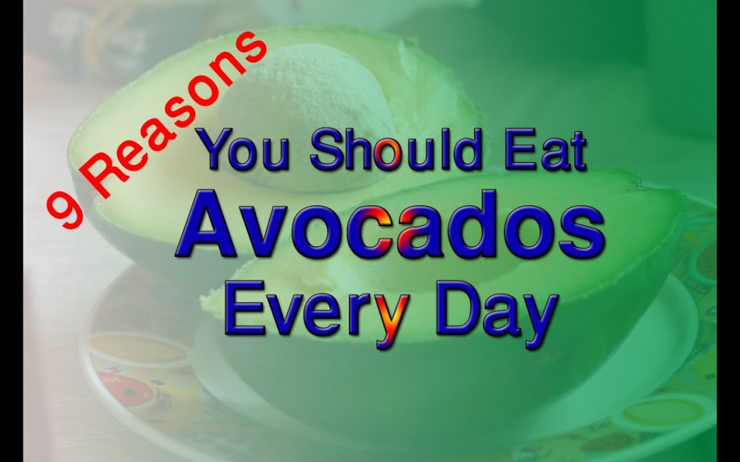 Best 9 Amazing Benefits And Reasons To Love Avocado | Why You Should Eat Avocados Every Day