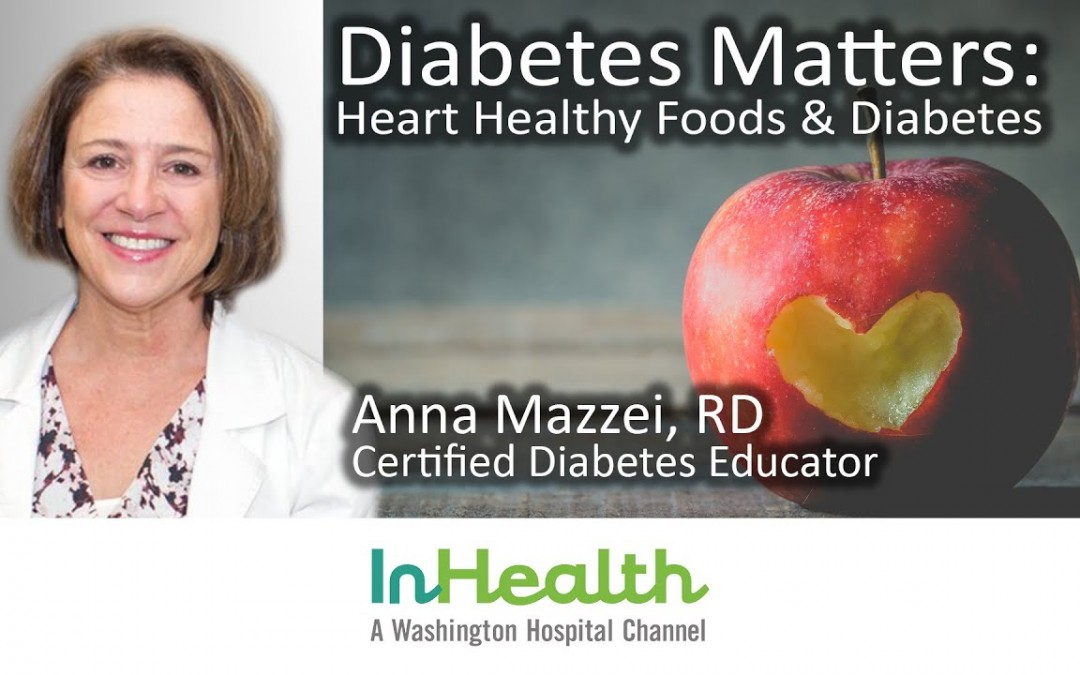 Diabetes Matters: Heart Healthy Foods & Diabetes