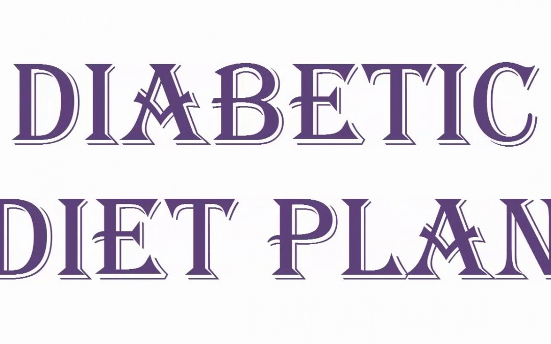 Diabetic Diet Plan *Manage Weight And Diabetes*