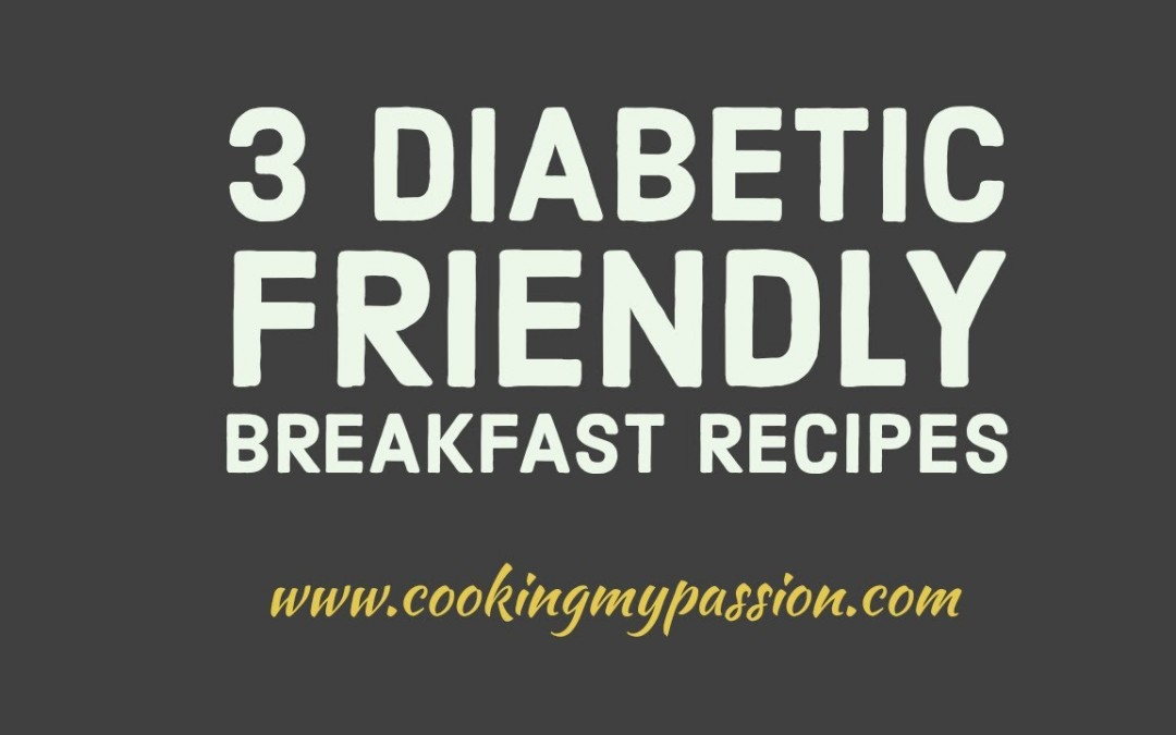 Diabetic friendly south Indian breakfast recipes – weight loss breakfast recipes – cookingmypassion