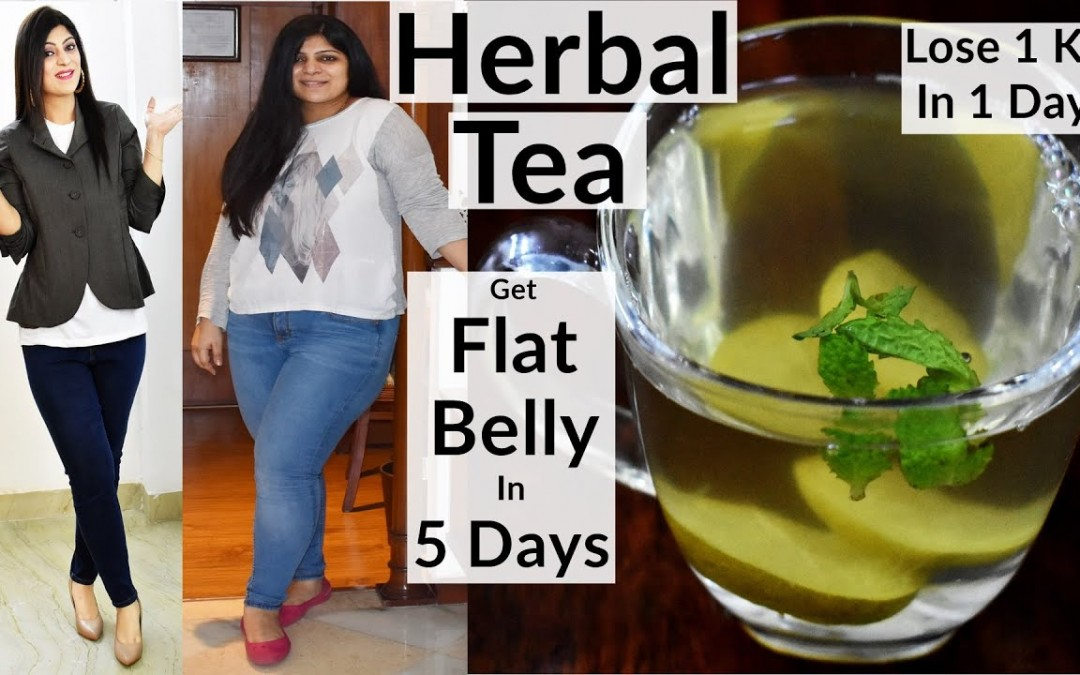 Flat Belly/Stomach In 5 Days(In Hindi)-No Diet/No Exercise | Herbal Tea | How To Lose Weight Fast
