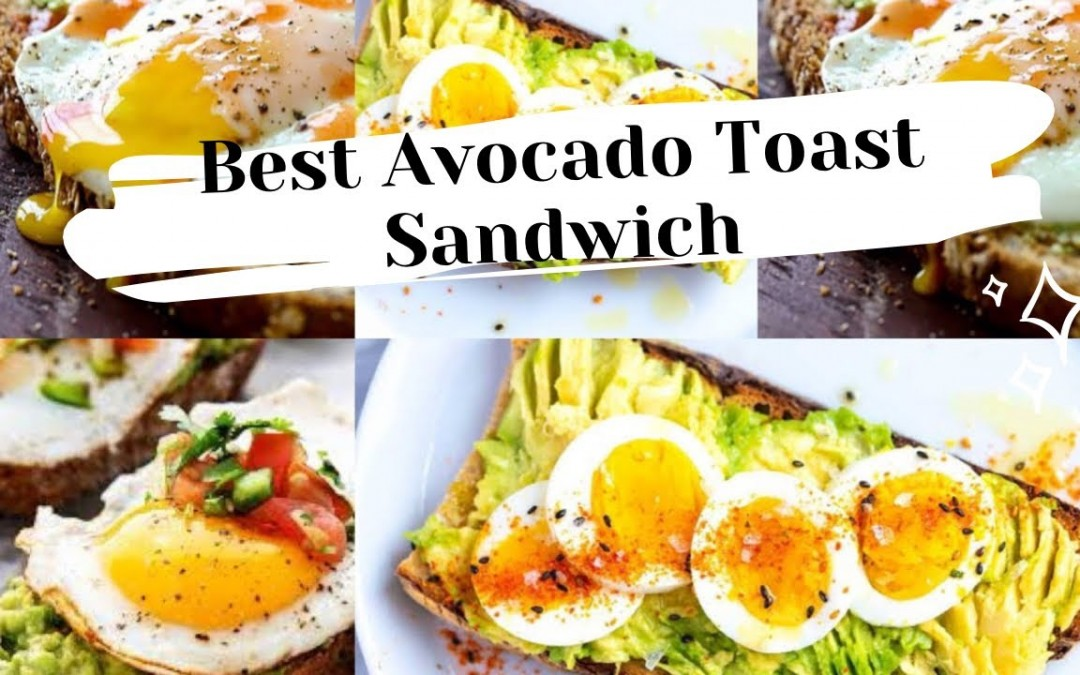 How to Make Avocado Egg Toast Recipe At Home – Simple Breakfast / Evening Recipe ..
