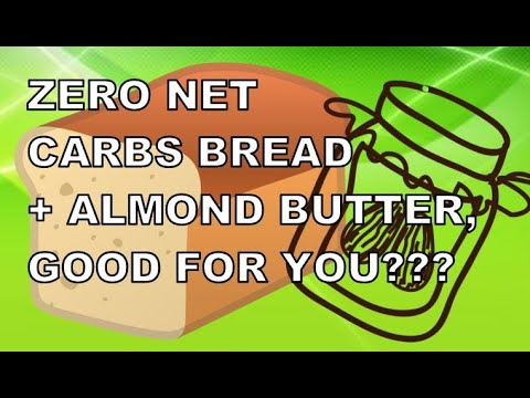 Looking for a good breakfast meal? Let's try Zero Net Carb Bread + Almond Butter – Diabetes Type 2