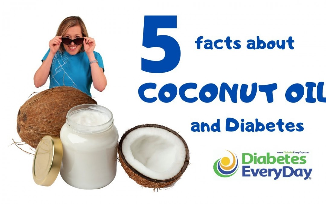 5 Facts About Coconut Oil and Diabetes