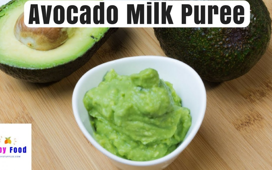 Avocado Milk Puree | Baby Puree with Avocado | Healthy Food for Baby | Stage 1 | Homemade Baby Food