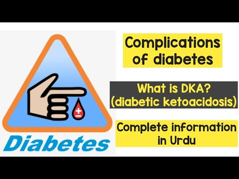 Complications of diabetes /What is Diabetic ketoacidosis?