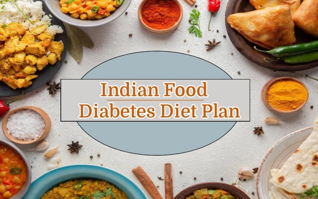 Diabetes Diet Plan : Indian Food For Diabetic Patient   Dietician4u   Diabetes Treatment