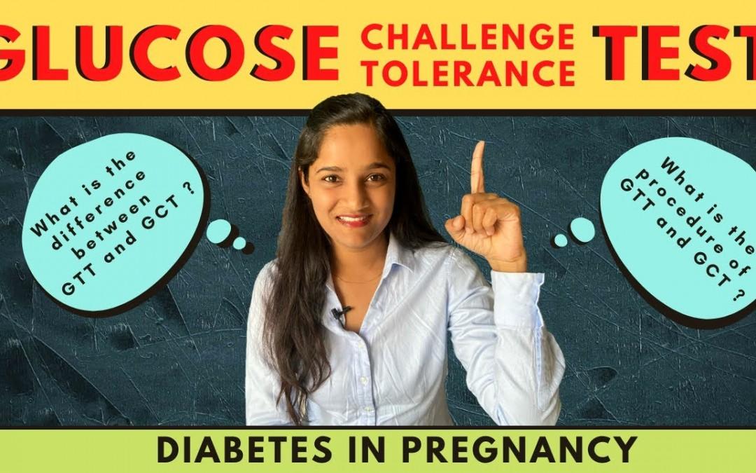Glucose Challenge Test (GCT) vs Glucose Tolerance Test(GTT) |  Diabetes Test in Pregnancy