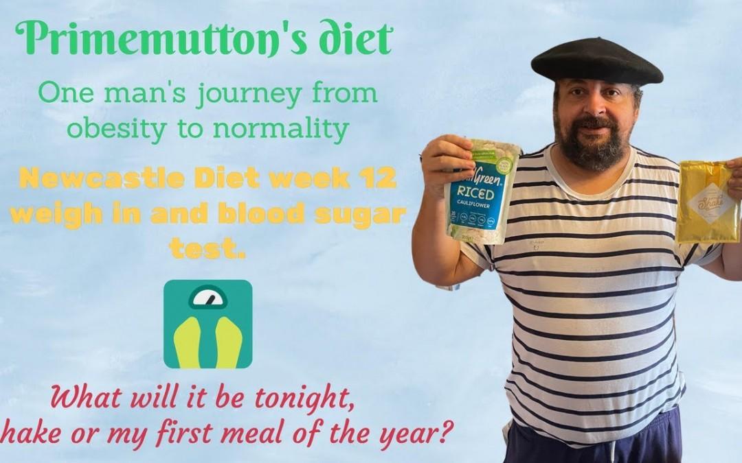 Newcastle Diet  , type 2 diabetes reversal . Week 12 weigh in and blood sugar test.