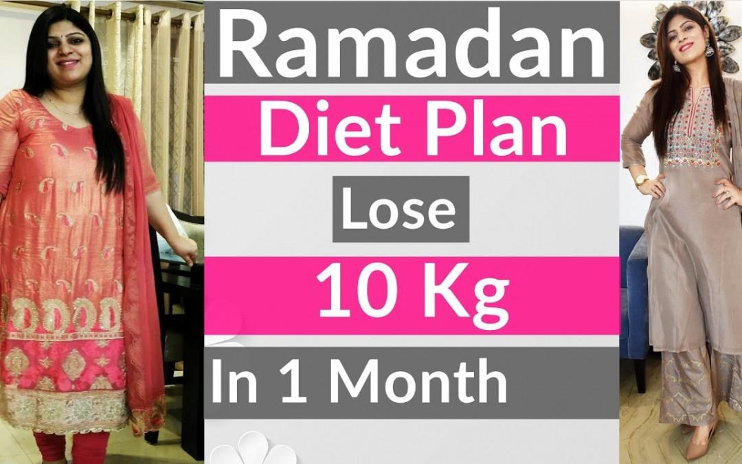 Ramadan Weight Loss Diet Plan   Ramzan Diet Plan For Weight Loss   Dr.Shikha Singh