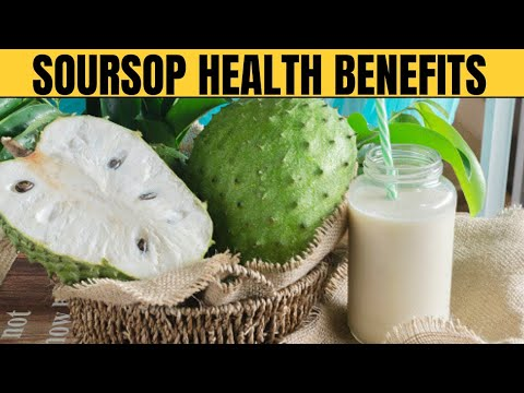 Soursop Health Benefits – | Health is Wealth