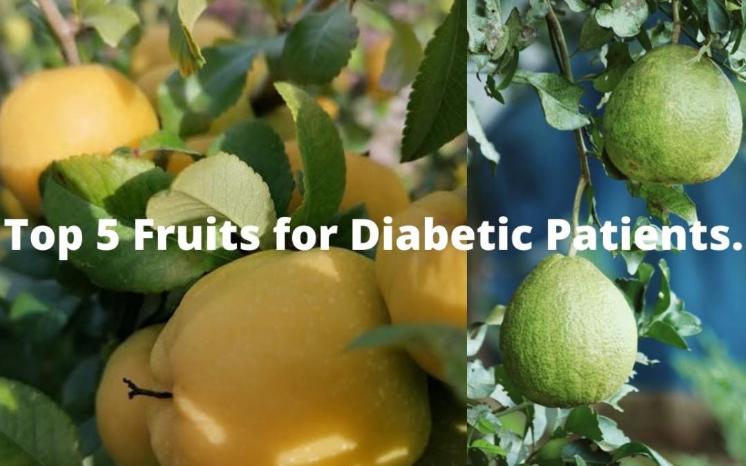 Top 5 Fruits for Diabetes Patients.