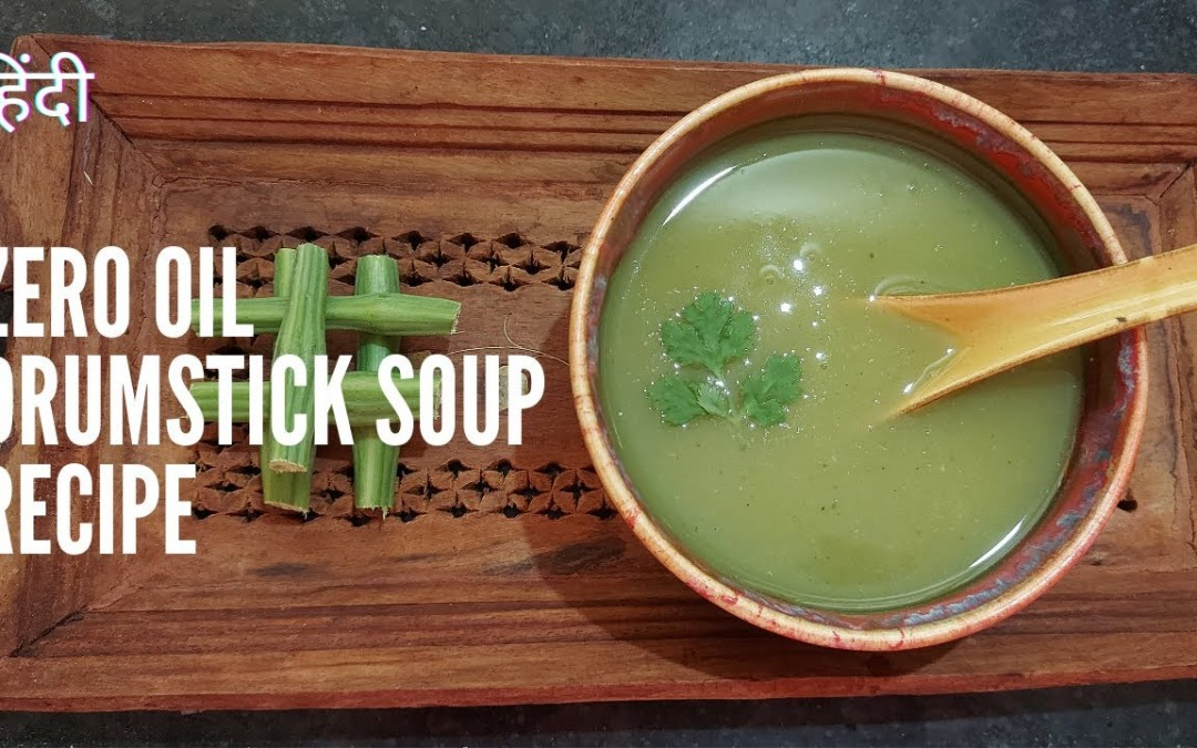 Best for Weight Loss & Diabetes | Unlimited Benefits of Drumstick Soup | Drumstick Soup