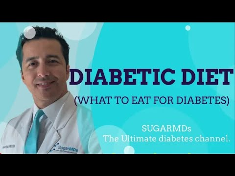 Diabetic Diet! What to eat for Diabetes  Doctor explains it all!