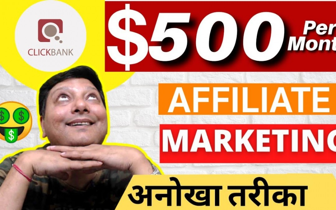 Earn 500 Daily With Affiliate Marketing Working on Clickbank with New Free Traffic From Home