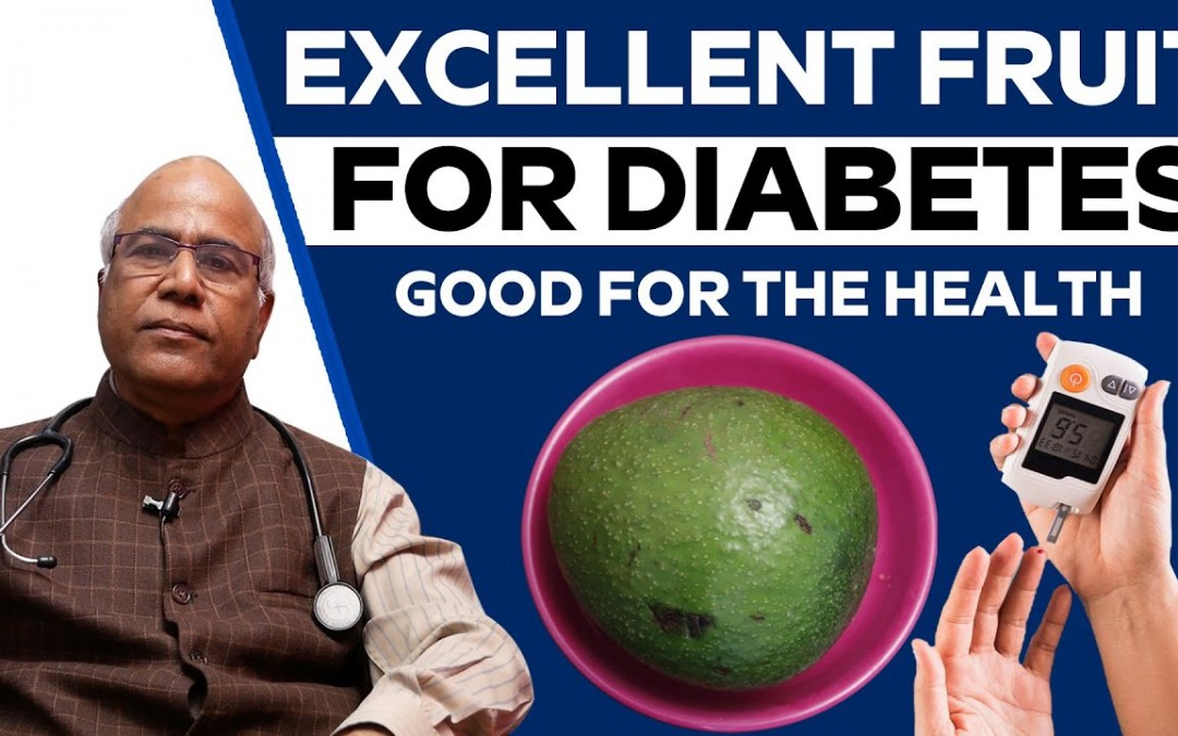 Excellent fruit for Diabetes and Good for the Health | Dr. C.L. Venkata Rao Gastroenterologist