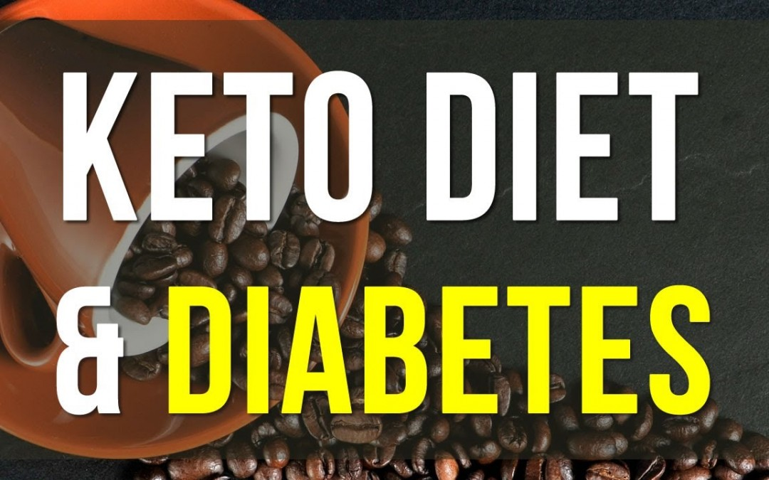 keto Diet and Diabetes 2 – How the ketogenic diet works for type 2 diabetes
