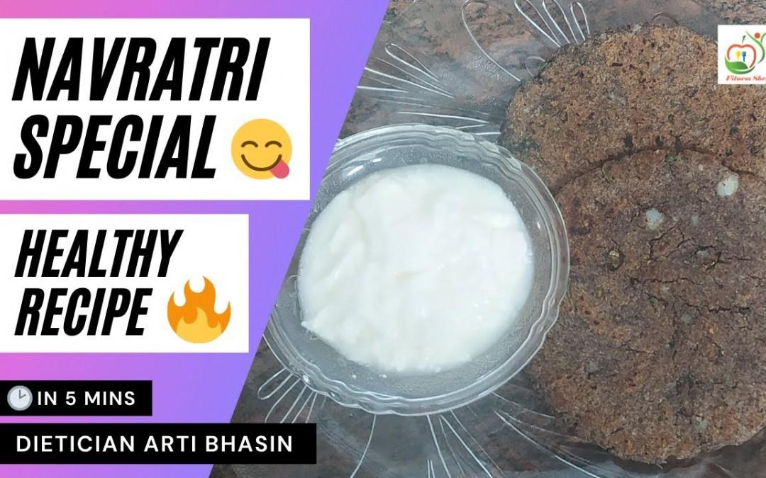 Kuttu Ki Recipe In Hindi | Navratri Special | Lose Weight With Healthy Food | Dietician Arti Bhasin